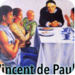 St. Vincent de Paul: Confronting Poverty With Creativity
