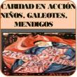 San Vicente de Paúl: la caridad en accion, ninyos, galeotes, mendigos