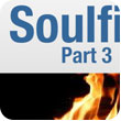 Soulfire (Part 3 of 4)