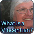 What is a Vincentian?