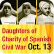 Beatification of Daughters of Charity of the Spanish Civil War: October 13, 2013